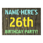 [ Thumbnail: Faux Wood, Painted Text Look, 26th Birthday + Name Invitation ]