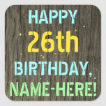 [ Thumbnail: Faux Wood, Painted Text Look, 26th Birthday + Name Sticker ]