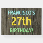[ Thumbnail: Faux Wood, Painted Text Look, 27th Birthday + Name Guest Book ]