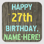[ Thumbnail: Faux Wood, Painted Text Look, 27th Birthday + Name Sticker ]