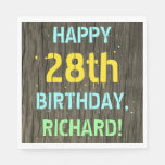 [ Thumbnail: Faux Wood, Painted Text Look, 28th Birthday + Name Napkin ]