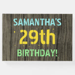 [ Thumbnail: Faux Wood, Painted Text Look, 29th Birthday + Name Guest Book ]