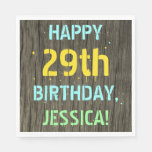 [ Thumbnail: Faux Wood, Painted Text Look, 29th Birthday + Name Napkin ]