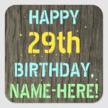 [ Thumbnail: Faux Wood, Painted Text Look, 29th Birthday + Name Sticker ]