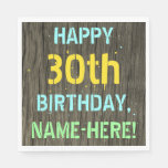 [ Thumbnail: Faux Wood, Painted Text Look, 30th Birthday + Name Napkin ]