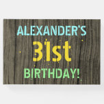 [ Thumbnail: Faux Wood, Painted Text Look, 31st Birthday + Name Guest Book ]