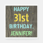 [ Thumbnail: Faux Wood, Painted Text Look, 31st Birthday + Name Napkin ]