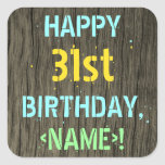 [ Thumbnail: Faux Wood, Painted Text Look, 31st Birthday + Name Sticker ]