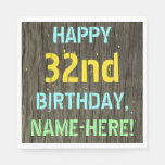 [ Thumbnail: Faux Wood, Painted Text Look, 32nd Birthday + Name Napkin ]