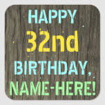[ Thumbnail: Faux Wood, Painted Text Look, 32nd Birthday + Name Sticker ]