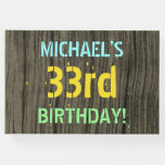 [ Thumbnail: Faux Wood, Painted Text Look, 33rd Birthday + Name Guest Book ]