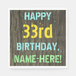 [ Thumbnail: Faux Wood, Painted Text Look, 33rd Birthday + Name Napkin ]