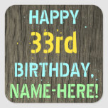 [ Thumbnail: Faux Wood, Painted Text Look, 33rd Birthday + Name Sticker ]