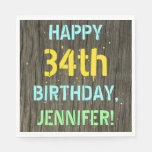 [ Thumbnail: Faux Wood, Painted Text Look, 34th Birthday + Name Napkin ]