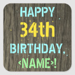 [ Thumbnail: Faux Wood, Painted Text Look, 34th Birthday + Name Sticker ]