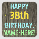[ Thumbnail: Faux Wood, Painted Text Look, 38th Birthday + Name Sticker ]