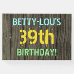 [ Thumbnail: Faux Wood, Painted Text Look, 39th Birthday + Name Guest Book ]