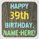 [ Thumbnail: Faux Wood, Painted Text Look, 39th Birthday + Name Sticker ]