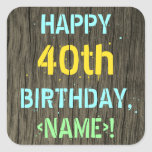 [ Thumbnail: Faux Wood, Painted Text Look, 40th Birthday + Name Sticker ]