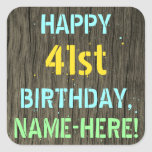 [ Thumbnail: Faux Wood, Painted Text Look, 41st Birthday + Name Sticker ]