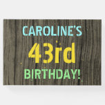 [ Thumbnail: Faux Wood, Painted Text Look, 43rd Birthday + Name Guest Book ]