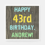 [ Thumbnail: Faux Wood, Painted Text Look, 43rd Birthday + Name Napkin ]