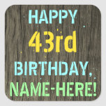 [ Thumbnail: Faux Wood, Painted Text Look, 43rd Birthday + Name Sticker ]