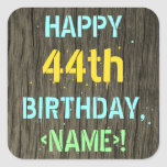 [ Thumbnail: Faux Wood, Painted Text Look, 44th Birthday + Name Sticker ]