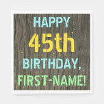 [ Thumbnail: Faux Wood, Painted Text Look, 45th Birthday + Name Napkin ]