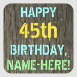 [ Thumbnail: Faux Wood, Painted Text Look, 45th Birthday + Name Sticker ]