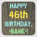 [ Thumbnail: Faux Wood, Painted Text Look, 46th Birthday + Name Sticker ]