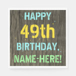 [ Thumbnail: Faux Wood, Painted Text Look, 49th Birthday + Name Napkin ]