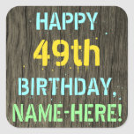 [ Thumbnail: Faux Wood, Painted Text Look, 49th Birthday + Name Sticker ]