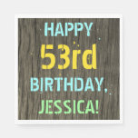 [ Thumbnail: Faux Wood, Painted Text Look, 53rd Birthday + Name Napkin ]