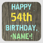 [ Thumbnail: Faux Wood, Painted Text Look, 54th Birthday + Name Sticker ]