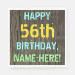 [ Thumbnail: Faux Wood, Painted Text Look, 56th Birthday + Name Napkin ]