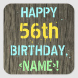 [ Thumbnail: Faux Wood, Painted Text Look, 56th Birthday + Name Sticker ]