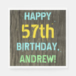 [ Thumbnail: Faux Wood, Painted Text Look, 57th Birthday + Name Napkin ]