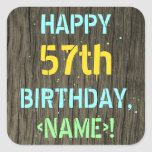 [ Thumbnail: Faux Wood, Painted Text Look, 57th Birthday + Name Sticker ]