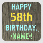 [ Thumbnail: Faux Wood, Painted Text Look, 58th Birthday + Name Sticker ]