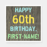 [ Thumbnail: Faux Wood, Painted Text Look, 60th Birthday + Name Napkin ]