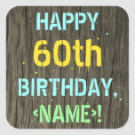 [ Thumbnail: Faux Wood, Painted Text Look, 60th Birthday + Name Sticker ]