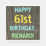 [ Thumbnail: Faux Wood, Painted Text Look, 61st Birthday + Name Napkin ]