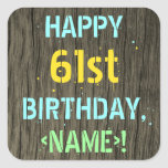 [ Thumbnail: Faux Wood, Painted Text Look, 61st Birthday + Name Sticker ]