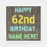 [ Thumbnail: Faux Wood, Painted Text Look, 62nd Birthday + Name Napkin ]