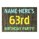 [ Thumbnail: Faux Wood, Painted Text Look, 63rd Birthday + Name Invitation ]