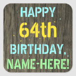 [ Thumbnail: Faux Wood, Painted Text Look, 64th Birthday + Name Sticker ]