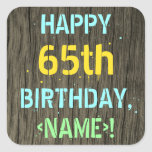[ Thumbnail: Faux Wood, Painted Text Look, 65th Birthday + Name Sticker ]