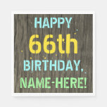 [ Thumbnail: Faux Wood, Painted Text Look, 66th Birthday + Name Napkin ]
