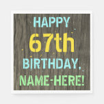 [ Thumbnail: Faux Wood, Painted Text Look, 67th Birthday + Name Napkin ]